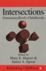 Intersections : Feminisms/Early Childhoods - Book
