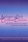 Landscapes in Early Childhood Education : Cross-National Perspectives on Empowerment, A Guide for the New Millennium - Book