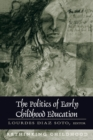Politics of Early Childhood Education - Book