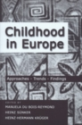 Childhood in Europe : Approaches, Trends, Findings - Book