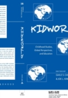 Kidworld : Childhood Studies, Global Perspectives, and Education - Book