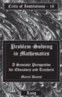 Problem-Solving in Mathematics : A Semiotic Perspective for Educators and Teachers - Book