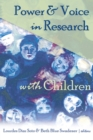 Power & Voice in Research with Children - Book