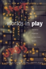 Worlds in Play : International Perspectives on Digital Games Research - Book