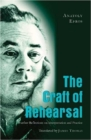 The Craft of Rehearsal : Further Reflections on Interpretation and Practice - Book