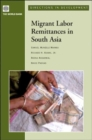 Migrant Labor Remittances in South Asia - Book