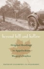 Beyond Hill and Hollow : Original Readings in Appalachian Women's Studies - Book