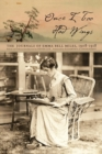 Once I Too Had Wings : The Journals of Emma Bell Miles, 1908-1918 - Book