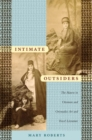 Intimate Outsiders : The Harem in Ottoman and Orientalist Art and Travel Literature - Book