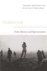 Genocide : Truth, Memory, and Representation - Book