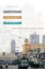 The Appearances of Memory : Mnemonic Practices of Architecture and Urban Form in Indonesia - Book