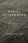 Aerial Aftermaths : Wartime from Above - Book