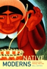 Native Moderns : American Indian Painting, 1940-1960 - eBook