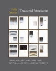 Treasured Possessions : Indigenous Interventions into Cultural and Intellectual Property - eBook