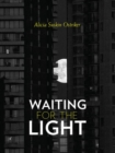 Waiting for the Light : New Poems - Book