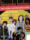 Hernandez Brothers, The : Love, Rockets, and Alternative Comics - Book