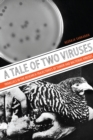 A Tale of Two Viruses : Parallels in the Research Trajectories of Tumor and Bacterial Viruses - eBook