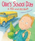 Ollie's School Day : A Yes-and-No Story - Book