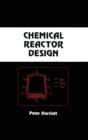 Chemical Reactor Design - Book
