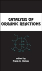 Catalysis of Organic Reactions - Book