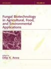 Fungal Biotechnology in Agricultural, Food, and Environmental Applications - Book