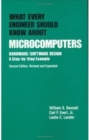 What Every Engineer Should Know about Microcomputers : Hardware/Software Design: a Step-by-step Example, Second Edition, - Book