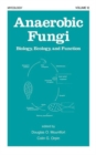 Anaerobic Fungi : Biology: Ecology, and Function - Book