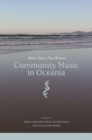 Community Music in Oceania : Many Voices, One Horizon - Book