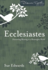 Ecclesiastes : Discovering Meaning in a Meaningless World - Book