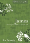 James : Discovering God's Delight in a Life-Out Faith - Book