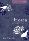 Hosea : Discovering God's Fierce Love - Book