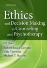 Ethics and Decision Making in Counseling and Psychotherapy, Fifth Edition - eBook