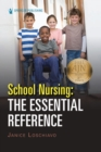 School Nursing: The Essential Reference - eBook