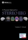 A Practical Approach to Stereo EEG - Book