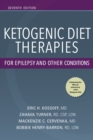 Ketogenic Diet Therapies for Epilepsy and Other Conditions, Seventh Edition - eBook