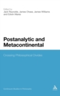 Postanalytic and Metacontinental : Crossing Philosophical Divides - Book