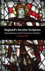 England's Secular Scripture : Islamophobia and the Protestant Aesthetic - eBook