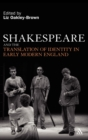Shakespeare and the Translation of Identity in Early Modern England - Book