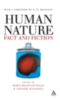 Human Nature : Fact and Fiction - Literature, Science and Human Nature - Book