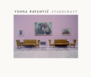 Vesna Pavlovic : Stagecraft - eBook