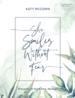 She Smiles without Fear : Proverbs 31 for Every Woman - eBook