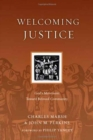 Welcoming Justice : God's Movement Toward Beloved Community - Book