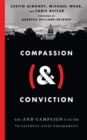 Compassion (&) Conviction : The AND Campaign's Guide to Faithful Civic Engagement - Book