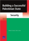 Building a Successful Palestinian State : Security - Book