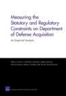 Measuring the Statutory and Regulatory Constraints on Department of Defense Acquisition : an Empirical Analysis - Book