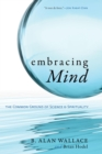 Embracing Mind : The Common Ground of Science and Spirituality - eBook