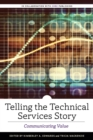Telling the Technical Services Story : Communicating Value - Book