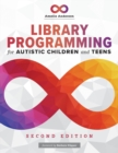 Library Programming for Autistic Children and Teens - Book