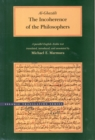 The Incoherence of the Philosophers, 2nd Edition - Book