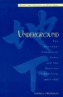 Underground : The Shanghai Communist Party and the Politics of Survival, 1927D1937 - Book